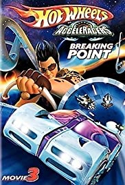 Hot Wheels AcceleRacers: Breaking Point Poster