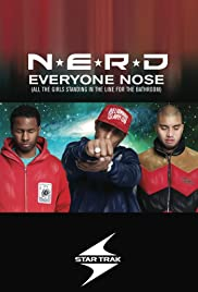 N.E.R.D.: Everyone Nose (All the Girls Standing in the Line for the Bathroom) Poster
