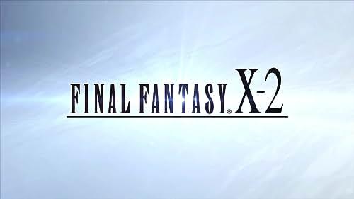 Final Fantasy X-X2 HD Remaster: Steam Release