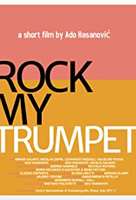 Primary photo for Rock My Trumpet