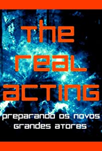 Watch new released movies The Real Acting (2014), Gustavo Goulart Brazil [iPad] [720x594]