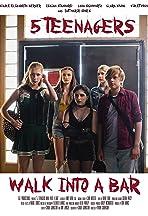 5 Teenagers Walk Into a Bar