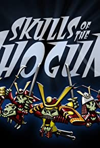 Primary photo for Skulls of the Shogun