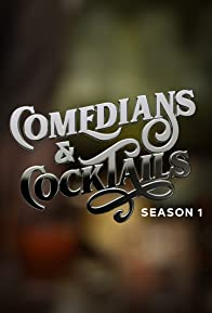 Primary photo for Comedians and Cocktails
