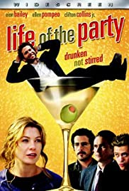 Life of the Party (2005) Poster - Movie Forum, Cast, Reviews