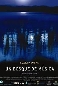 Un bosque de música (2004)
