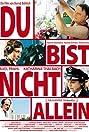 Du bist nicht allein (2007) Poster