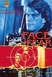 The Face of Fear (1990) Poster - Movie Forum, Cast, Reviews