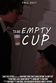 The Empty Cup Poster
