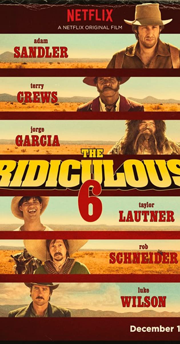 Subtitle of The Ridiculous 6