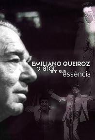 Primary photo for Emiliano Queiroz: o Ator em sua Essência