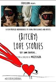 Historias románticas (un poco) cabronas Poster