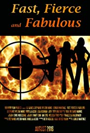 Fast, Fierce and Fabulous Poster