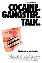 Cocaine. Gangster. Talk.