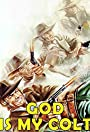 God Is My Colt .45