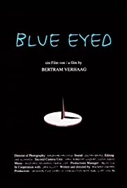 Blue Eyed (1996) Poster - Movie Forum, Cast, Reviews