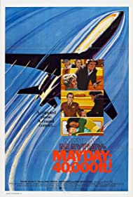 Mayday at 40,000 Feet! (1976) Poster - Movie Forum, Cast, Reviews