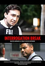 Interrogation Break