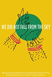 We Did Not Fall from the Sky