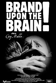 Brand Upon the Brain! Poster