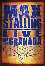 Max Stalling: Live at the Granada