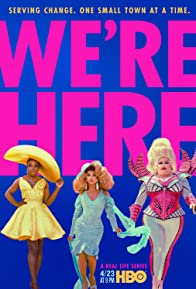 Primary photo for We're Here