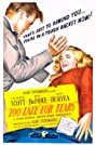Too Late for Tears (1949) Poster
