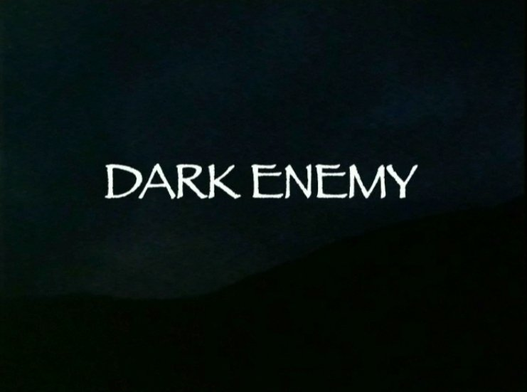 Dark Enemy ((1984))
