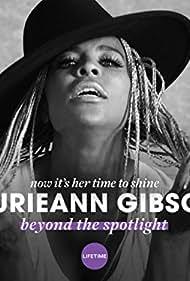 Laurieann Gibson: Beyond the Spotlight (2018)
