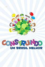 Construindo um Brasil Melhor (2014)