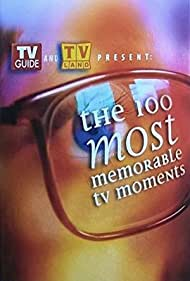 The 100 Most Memorable TV Moments (2004)