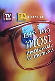 The 100 Most Memorable TV Moments Poster