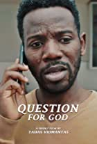 Question for God