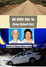 One Wrong Turn: The Dianna Bedwell Story