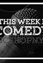 This Week in Comedy