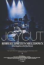 JoyCut. Robert Smith's Meltdown