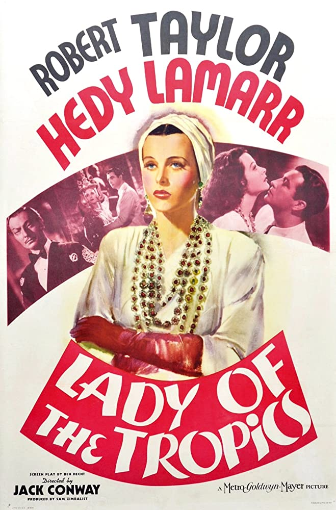Hedy Lamarr, Robert Taylor, and Joseph Schildkraut in Lady of the Tropics (1939)