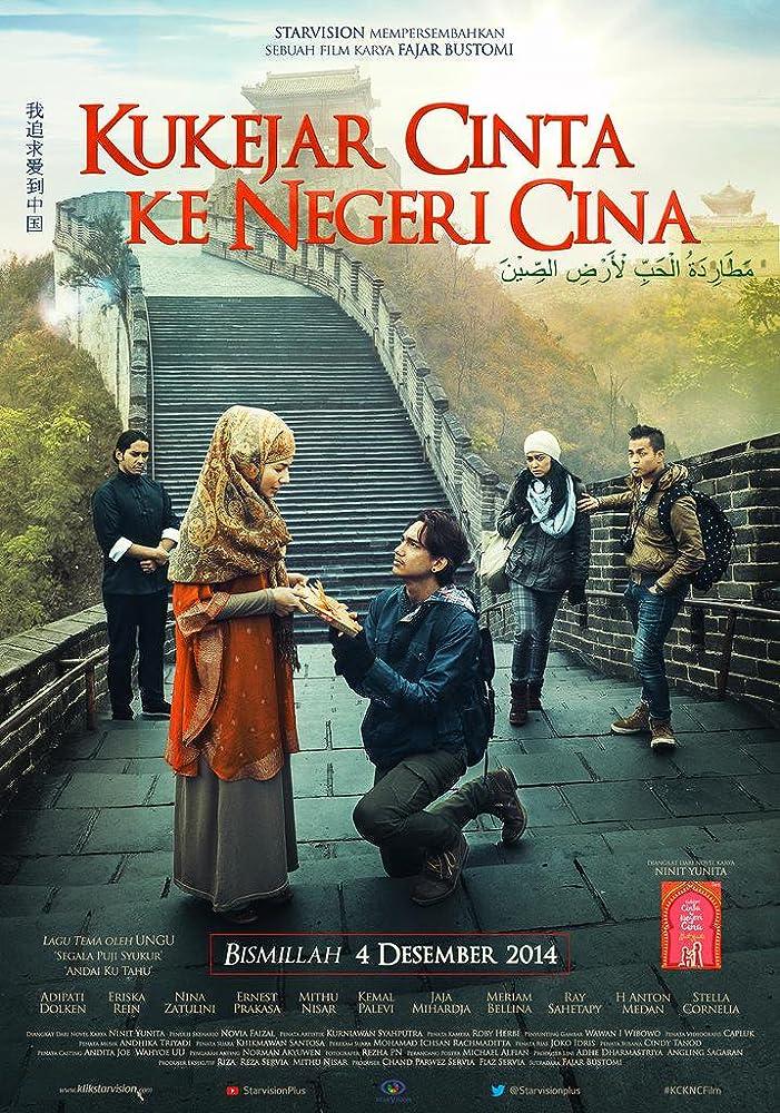 Poster Kukejar Cinta ke Negeri Cina