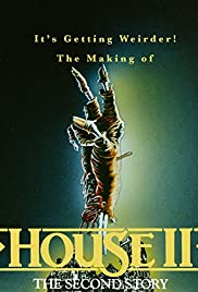 It's Getting Weirder! The Making of House II: The Second Story Poster