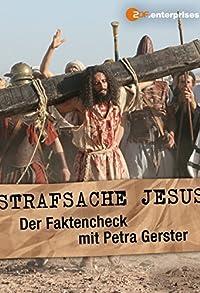 Primary photo for Strafsache Jesus - Der Faktencheck mit Petra Gerster
