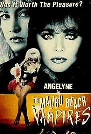 The Malibu Beach Vampires(1991) Poster - Movie Forum, Cast, Reviews