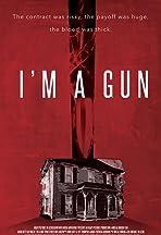 I'm a Gun