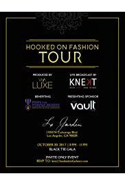 Hooked on Fashion Tour: Live from Hollywood