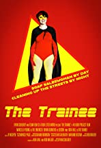 The Trainee