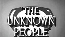 The Unknown People: Part II