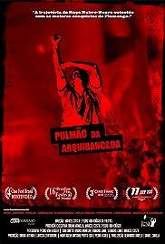 Pulmão da Arquibancada Poster