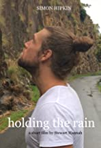 Holding the Rain