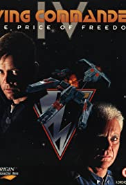 Wing Commander IV: The Price of Freedom(1996) Poster - Movie Forum, Cast, Reviews