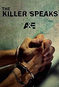 The Killer Speaks (2012) Poster - TV Show Forum, Cast, Reviews