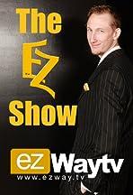 The EZ Show